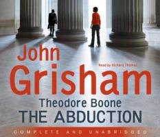 Theodore Boone 02: The Abduction