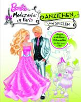 Barbie: Anziehpuppen - Modezauber in Paris