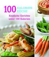 Nur..100-Kalorien-Küche neu