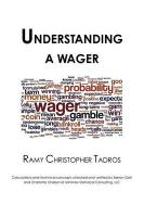 Understanding a Wager - Tadros, Ramy