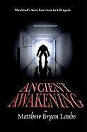 Ancient Awakening - Laube, Matthew Bryan