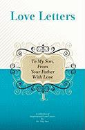To My Son, from Your Father with Love - Sini, Dr Aleq