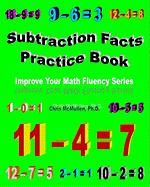 Subtraction Facts Practice Book - McMullen Ph. D. , Chris