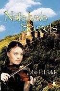 Natalya's Secrets - Fields, John P.