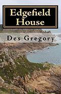 Edgefield House - Gregory, Des