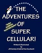 The Adventures of Super Cellular - Gatsby, Jill