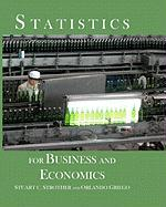 Statistics for Business and Economics - Strother, Stuart C.; Griego, Orlando