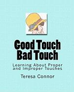 Good Touch Bad Touch - Connor, Teresa