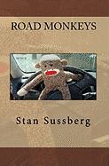 Road Monkeys - Sussberg, Stan