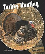 Turkey Hunting - MacRae, Sloan