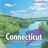 Connecticut: The Constitution State - Koontz, Robin Michal