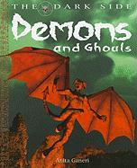 Demons and Ghouls - Ganeri, Anita