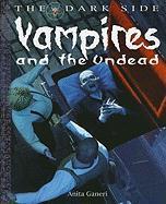 Vampires and the Undead - Ganeri, Anita