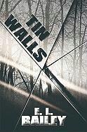 Tin Walls - Bailey, E. L.
