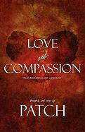 Love and Compassion - Patch