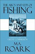 The ABC's and 123's of Fishing: A Fisherman's Guide to the Great Commission - Roark, M. a.
