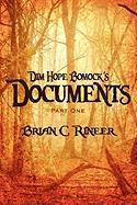Dim Hope Bomock's Documents: Part One - Rineer, Brian C.
