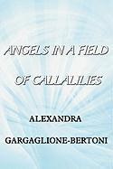 Angels in a Field of Callalilies - Gargaglione-Bertoni, Alexandra