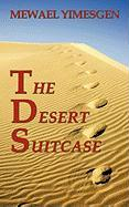 The Desert Suitcase - Yimesgen, Mewael
