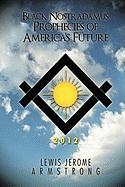 Black Nostradamus Prophecies of America's Future - Armstrong, Lewis Jerome