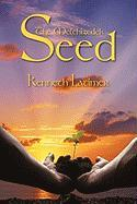 The Melchizedek Seed - Latimer, Kenneth