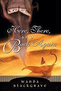 Here, There, and Back Again - Blackgrave, Wanda