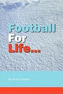 Football for Life - Cooper, Simon