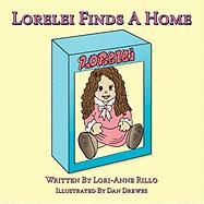 Lorelei Finds a Home - Rillo, Lori-Anne