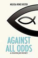 Against All Odds - Bester, Melissa Renee