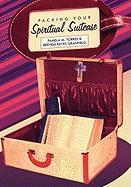 Packing Your Spiritual Suitcase - Torres, Pamela; Granfield, Brenda Keyes