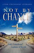 Not by Chance: God's