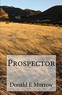 Prospector - Morrow, Donald E.