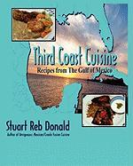Third Coast Cuisine - Donald, Stuart Reb