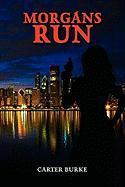 Morgans Run Carter Burke Author