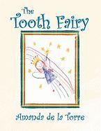 The Tooth Fairy - Torre, Amanda De La