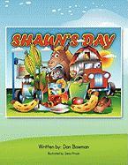 Shaun's Day - Bowman, Dan