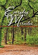 Everyday Miracles - Clementine Schroeder &. Dolores Lewis, S; Clementine Schroeder &. Dolores Lewis