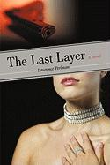 The Last Layer - Lawrence Perlman, Perlman; Lawrence Perlman