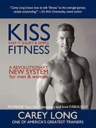 Kiss Fitness: Keep It Short & Simple - Long, Carey