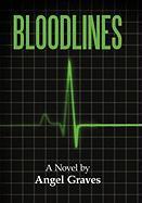 Bloodlines - Angel Graves, Graves; Angel Graves