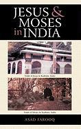 Jesus and Moses in India - Farooq, Asad