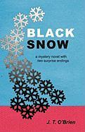 Black Snow - O'Brien, J. T.