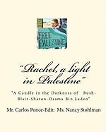 Rachel: A Light in Palestine - Ponce, MR Carlos; Ponce, Carlos
