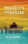 Peavey's Paradise - Young, G. D.