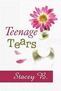 Teenage Tears - B, Stacey