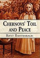 Chernovs' Toil and Peace - Bahtijaragic, Rifet