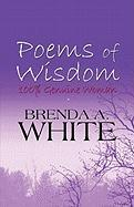 Poems of Wisdom: 100% Genuine Woman - White, Brenda A.