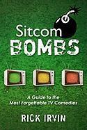 Sitcom Bombs - Irvin, Rick