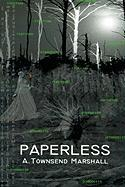 Paperless - Marshall, A. Townsend