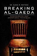 Breaking Al-Qaeda - Mastors, Dr Elena M.